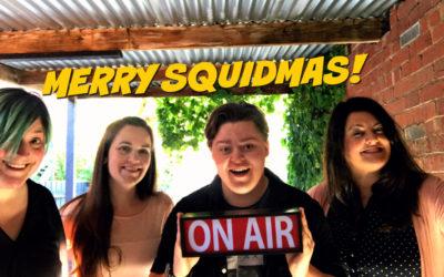 EP 83 – MERRY SQUIDMAS!